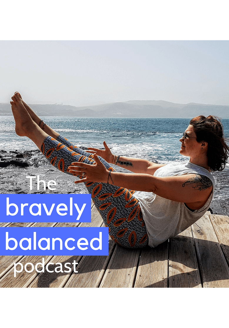 The Bravely Balanced Podcast