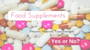 Food Supplements - Yes or No?