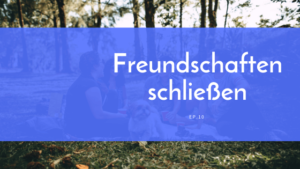 The Bravely Balanced Podcast- Freundschaften